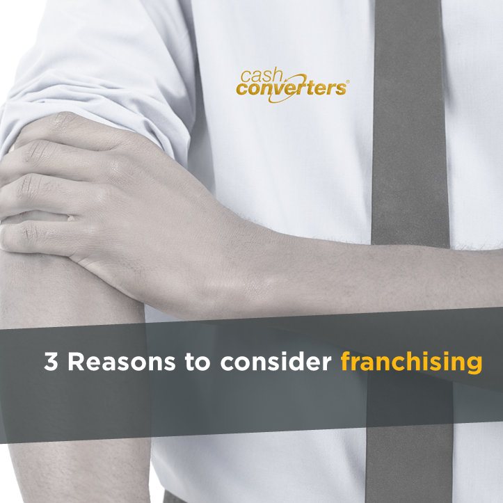3 Reasons to consider franchising